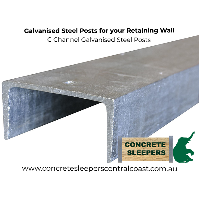 C Channel Galvanised Steel Post Australia S Strongest Concrete Sleepers In Central Coast Newcastle Sydney Nsw